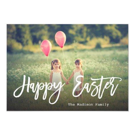 Trendy Hand Lettered Script   Easter Photo Card