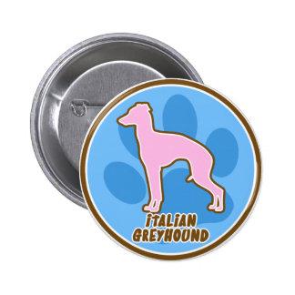 Trendy Italian Greyhound Button