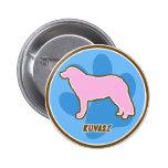 Trendy Kuvasz Pinback Button