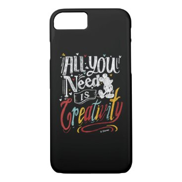 Disney Themed Trendy Mickey | All You Need Is Creativity iPhone 7 Case