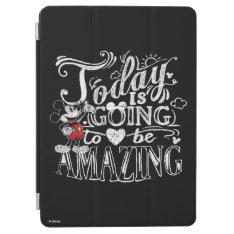 Trendy Mickey | Today Is Going To Be Amazing Ipad Air Cover at Zazzle