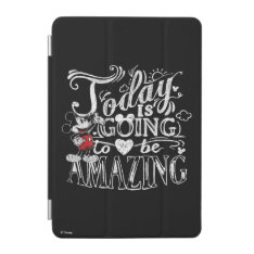 Trendy Mickey | Today Is Going To Be Amazing Ipad Mini Cover at Zazzle
