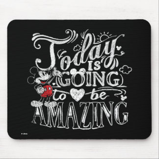 Trendy Mickey   Today Is Going To Be Amazing Mouse Pad