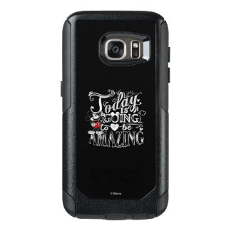 Trendy Mickey   Today Is Going To Be Amazing OtterBox Samsung Galaxy S7 Case