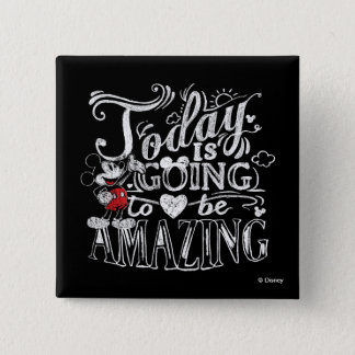 Trendy Mickey | Today Is Going To Be Amazing Pinback Button