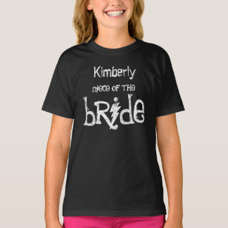 Trendy NIECE OF THE BRIDE with Grunge Text A12 T-Shirt