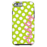 Trendy Polka Dot Pattern with name - green pink Tough iPhone 6 Case