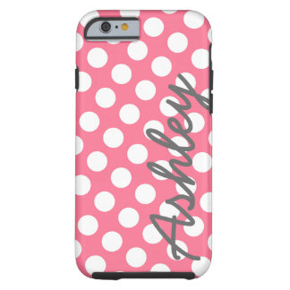 Trendy Polka Dot Pattern with name - pink gray Tough iPhone 6 Case