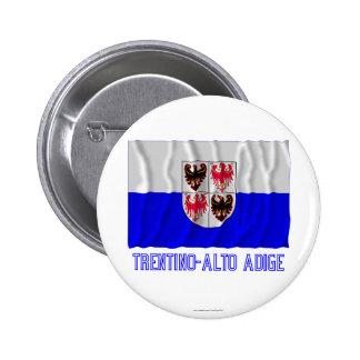 Trentino-Alto Adige waving flag with name Pinback Button