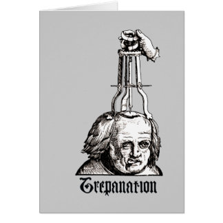 Trepanation Tarjeta De Felicitación