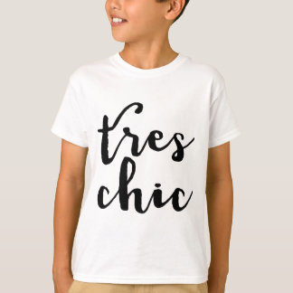Tres Chic French Phrase T-Shirt