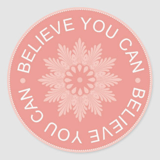 Tres citas de la palabra ~Believe le Can~ Pegatina Redonda
