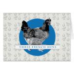 Tres gallinas francesas tarjetón