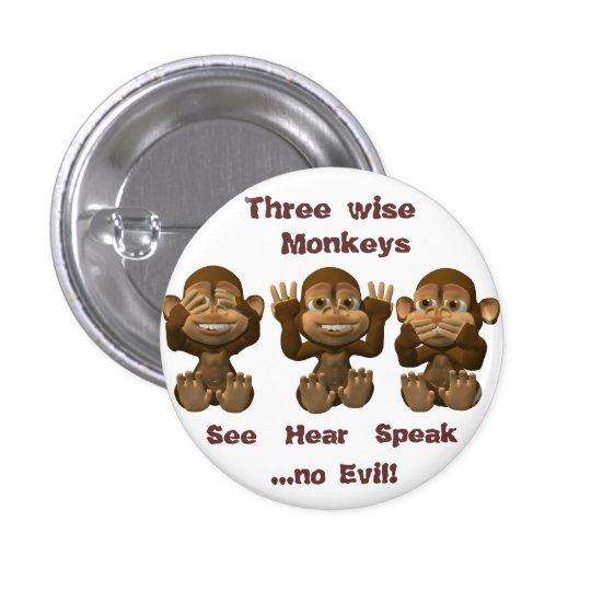 tres monos sabios pin redondo de 1 pulgada