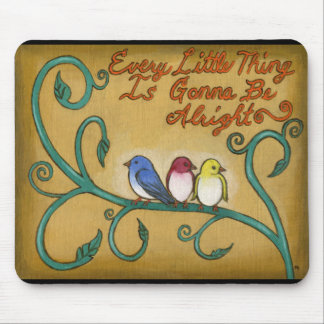 Tres pequeños pájaros mouse pads