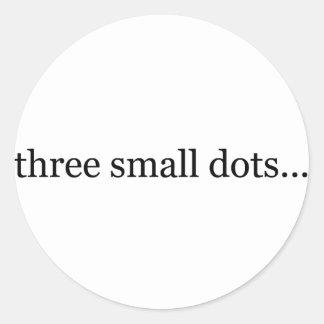 tres pequeños puntos pegatina redonda