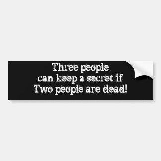 Tres personas pueden guardar a una gente secreta d pegatina para auto