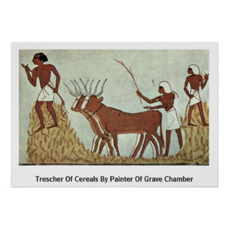 Trescher Of Cereals By Painter Of Grave Chamber Poster