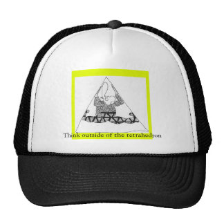 tretra, Think outside of the tetrahedron Trucker Hat