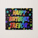 "[ Thumbnail: ""Trevor"" First Name, Fun ""Happy Birthday"" Jigsaw Puzzle ]"