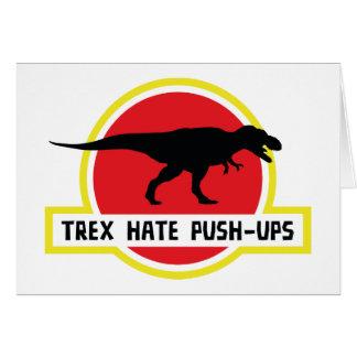 Trex Hate Push-Ups Greeting Cards