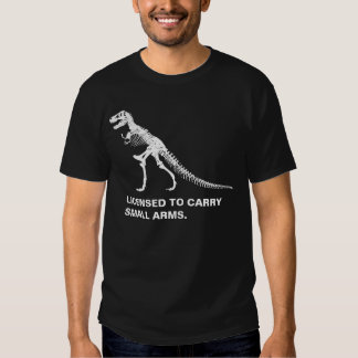 Trex licensed to carry small arms funny shirt