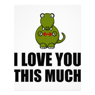 Trex Love You This Much Letterhead