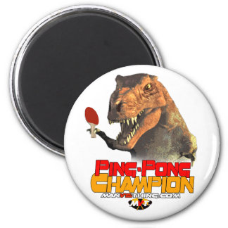 TRex: Ping Pong Champion 2 Inch Round Magnet