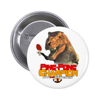 TRex: Ping Pong Champion Pinback Button