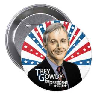 Trey Gowdy for President 2016 Pinback Button