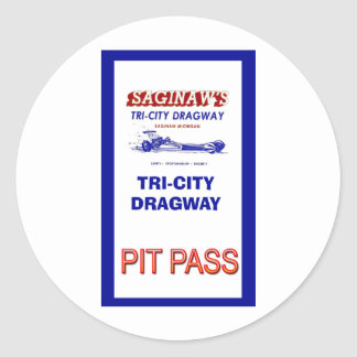Tri - City Dragway Pit Pass Classic Round Sticker