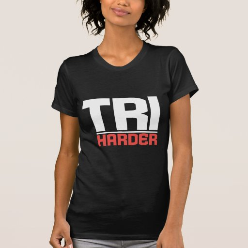 Tri Harder on Black Tees