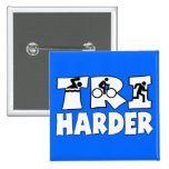Tri Harder Pin