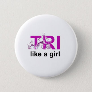 tri like a girl pinback button