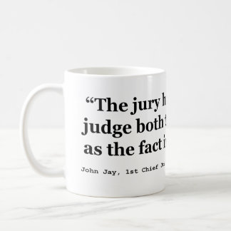 Trial Juries Quote by Justice John Jay 1789 Coffee Mug