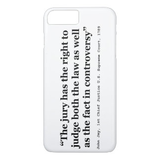 Trial Juries Quote by Justice John Jay 1789 iPhone 8 Plus/7 Plus Case