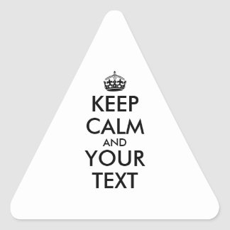 Triangle Stickers Keep Calm Custom Text and Color