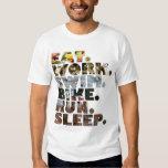 Triathlete Eat Work Swim Bike Run Sleep Daily Life T Shirt