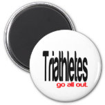 Triathletes Go All Out 2 Inch Round Magnet