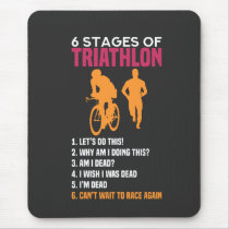 Triathlon - 6 Stages Of Triathlon Mouse Pad