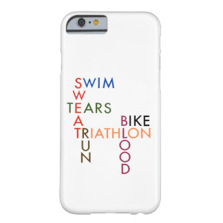 Triathlon blood sweat and tears barely there iPhone 6 case