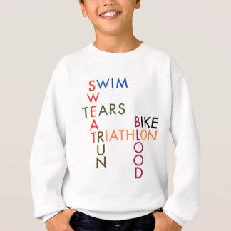 Triathlon Blood Sweat and Tears Sweatshirt