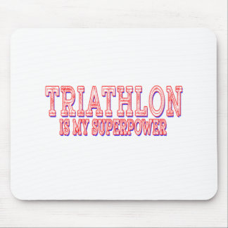 Triathlon is my superpower mouse pad