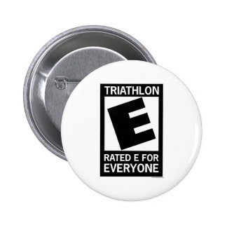 Triathlon is Rated E for Everyone Pins