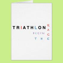Triathlon let the race begin card