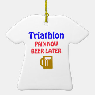 Triathlon pain now beer later Double-Sided T-Shirt ceramic christmas ornament