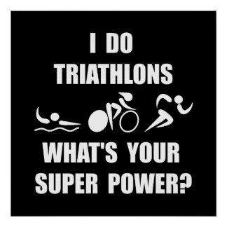 Triathlon Super Power Poster