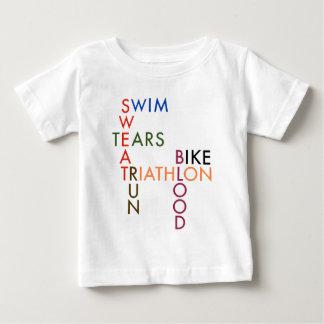 triathlon Swim Bike Run Blood Sweat Tears Baby T-Shirt
