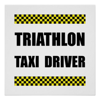 Triathlon Taxi Driver Poster
