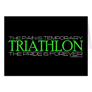 Triathlon – The Pride is Forever Greeting Card